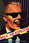 Max Headroom, Actor, Pitchman-man-man and Talk Show Host?