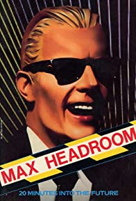 Primary photo for Max Headroom