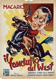 Watch latest movie trailers online Il fanciullo del West none [[movie]