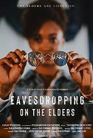 Kiah Alexandria Clingman in Eavesdropping on the Elders (2019)
