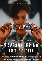 Eavesdropping on the Elders