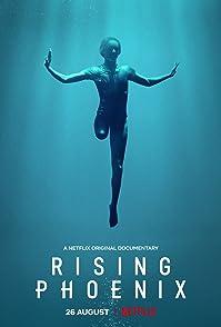 Rising Phoenixพาราลิมปิก จิตวิญญาณแห่งฟีนิกซ์