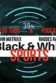 Black and White Sports (2019)