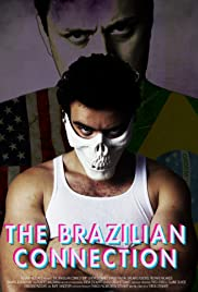 The Brazilian Connection Poster