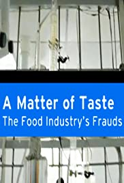 A Matter of Taste: The Food Industry's Frauds Poster