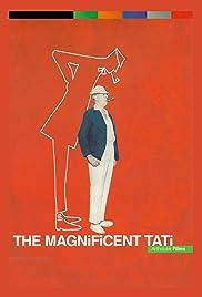The Magnificent Tati Poster
