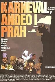 Karneval, Andjeo i Prah (1990)