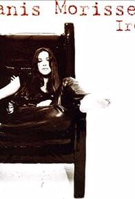 Primary photo for Alanis Morissette: Ironic