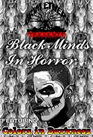 Grim Ethers Media Presents: Black Minds in Horror (2017)
