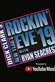 Dick Clark's New Year Rockin' Eve with Ryan Seacrest 2019 Poster