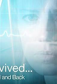 I Survived... Beyond and Back (2011)
