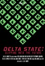 Delta State: Slipping Into the Future