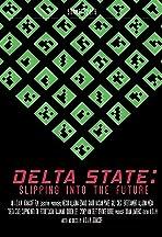 Delta State: Slipping Into the Future
