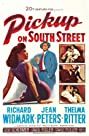 Pickup on South Street (1953) Poster