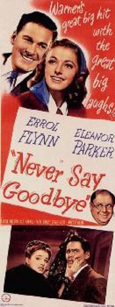 Never Say Goodbye (1946)