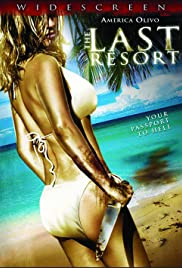 The Last Resort (2009) Poster - Movie Forum, Cast, Reviews