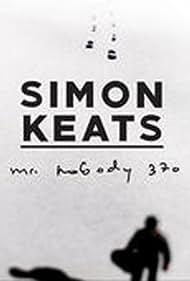 Simon Keats: Mr. Nobody 370 (2015)