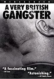 A Very British Gangster(2007) Poster - Movie Forum, Cast, Reviews