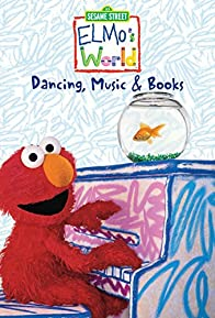 Primary photo for Elmo's World: Dancing, Music, and Books