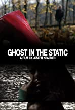 Ghost in the Static