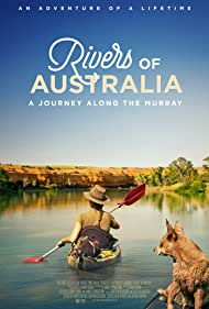 Rivers of Australia: A Journey Along the Murray (2019)