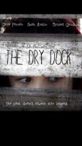 Watch me movie The Dry Dock [480x800]