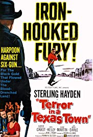 Terror in a Texas Town (1958) Poster - Movie Forum, Cast, Reviews