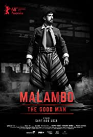 Malambo, the Good Man Poster