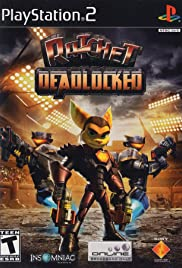Ratchet: Deadlocked(2005) Poster - Movie Forum, Cast, Reviews