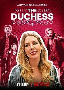 The Duchess (2020– )
