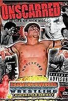 Unscarred: The Life of Nick Mondo