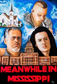 Meanwhile in Mississippi Poster