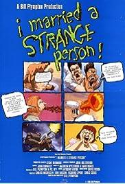 I Married a Strange Person! (1998) film en francais gratuit