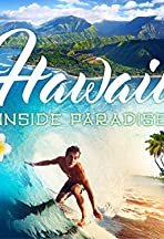 Hawaii: Inside Paradise