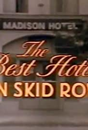 The Best Hotel on Skid Row Poster
