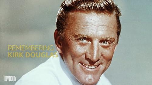 In Memoriam: Kirk Douglas (1916 to 2020)