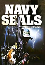 Navy Seals: Untold Stories