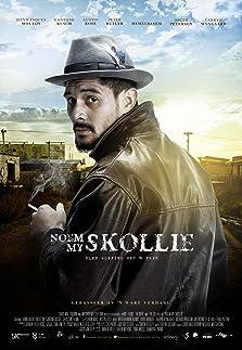 Noem My Skollie: Call Me Thief (2016)