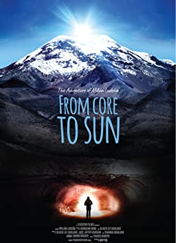 From Core to Sun (2018)