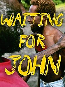 Waiting for John (2014)