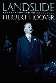 Landslide: A Portrait of President Herbert Hoover (2009) 720p