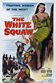 The White Squaw Poster
