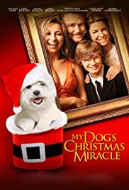 My Dog's Christmas Miracle Poster