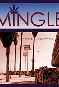Mingle (2013)