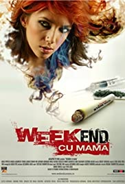 Weekend cu mama Poster