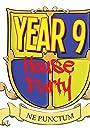 Year 9 Houseparty