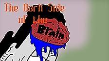 El lado oscuro del cerebro