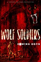 Wolf Soldiers