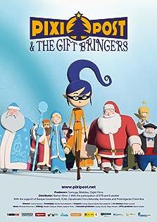 Pixi Post & the Gift Bringers (2016)