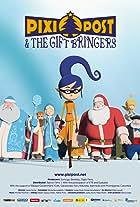 Pixi Post & the Gift Bringers
